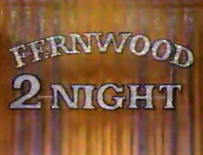 Fernwood 2Night next episode air date poster