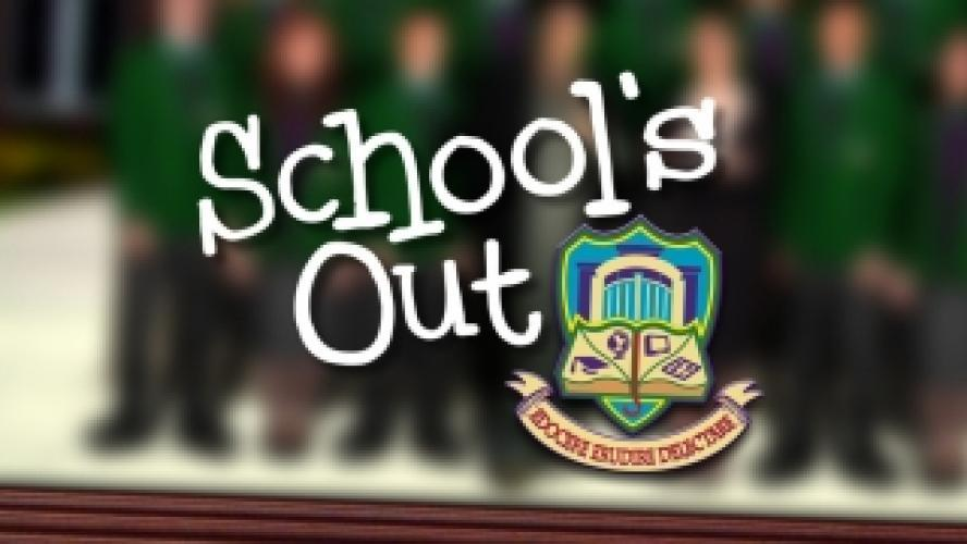 School's Out next episode air date poster