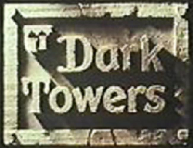 Dark Towers next episode air date poster