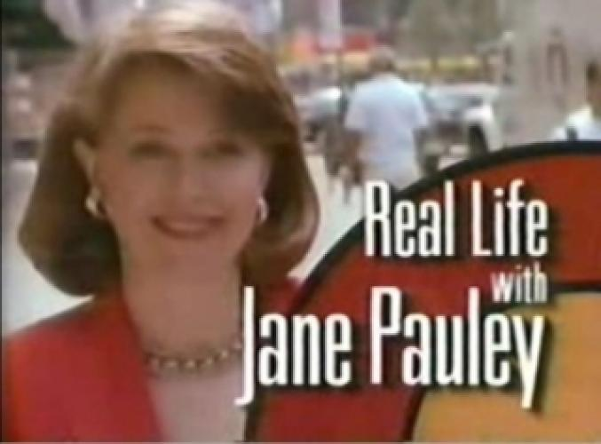Real Life With Jane Pauley next episode air date poster