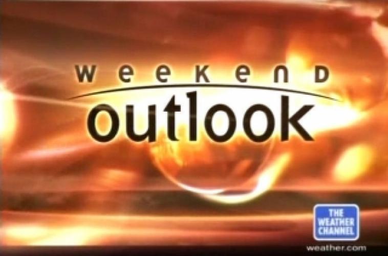 Weekend Outlook next episode air date poster
