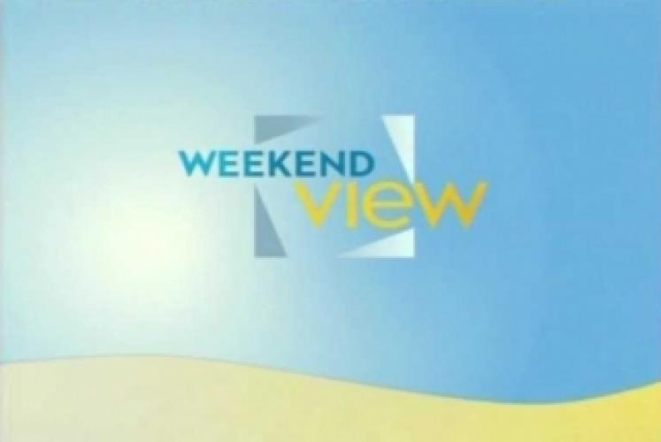 Weekend View next episode air date poster