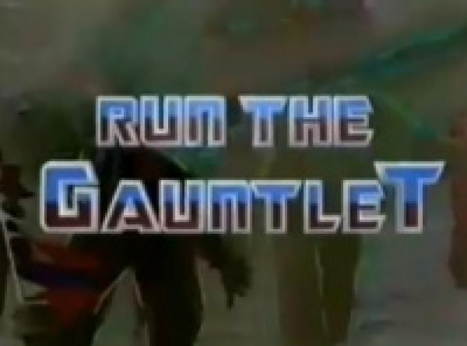 Run The Gauntlet next episode air date poster