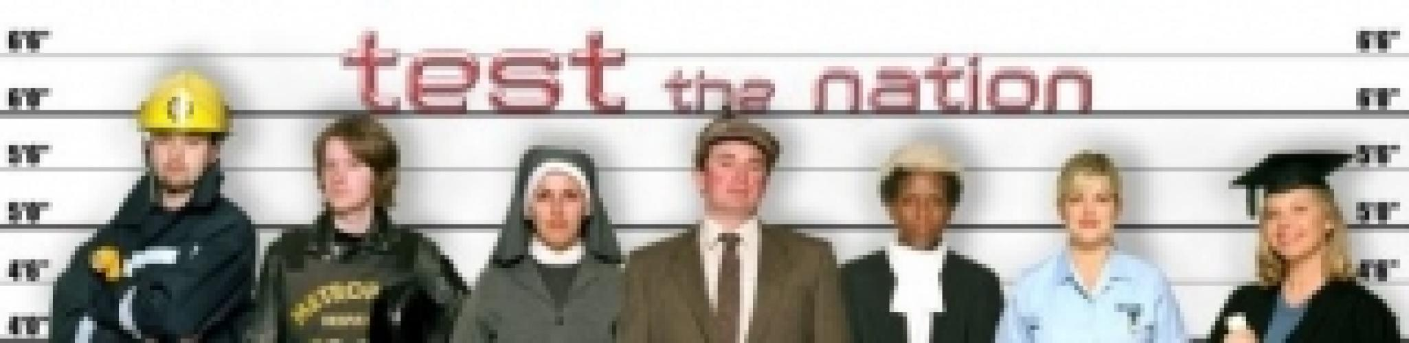 Test The Nation next episode air date poster