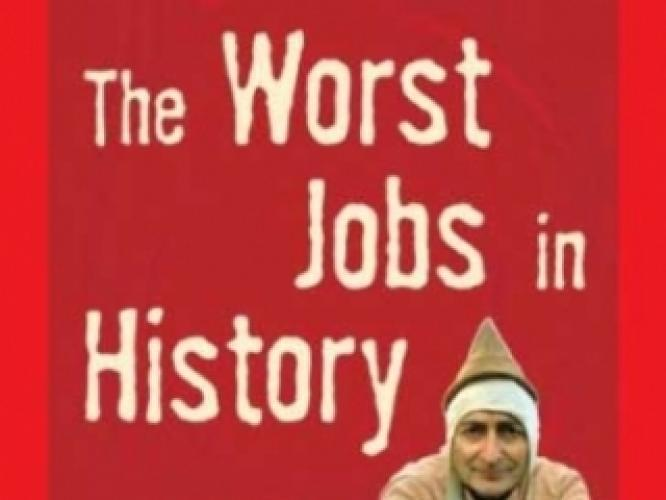 The Worst Jobs in History next episode air date poster