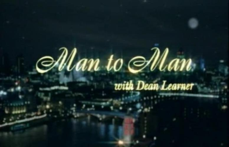 Man to Man with Dean Learner next episode air date poster