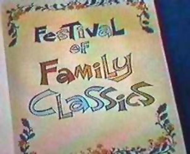 Festival of Family Classics next episode air date poster