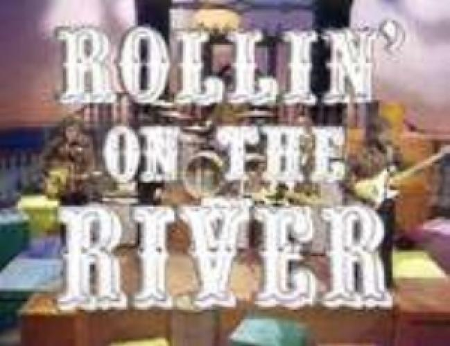 Rollin' On The River next episode air date poster