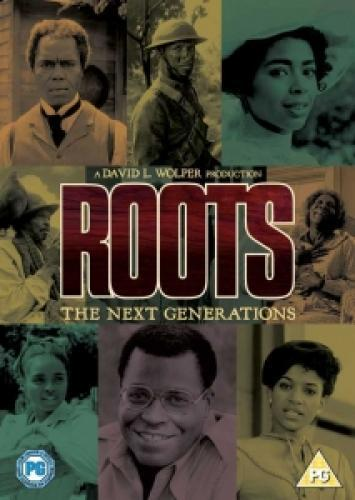 Roots: The Next Generations next episode air date poster