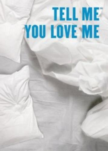 Tell Me You Love Me next episode air date poster