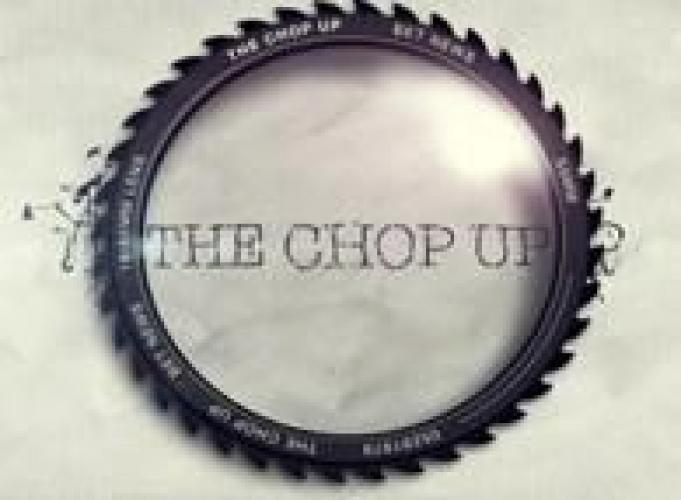 The Chop Up next episode air date poster