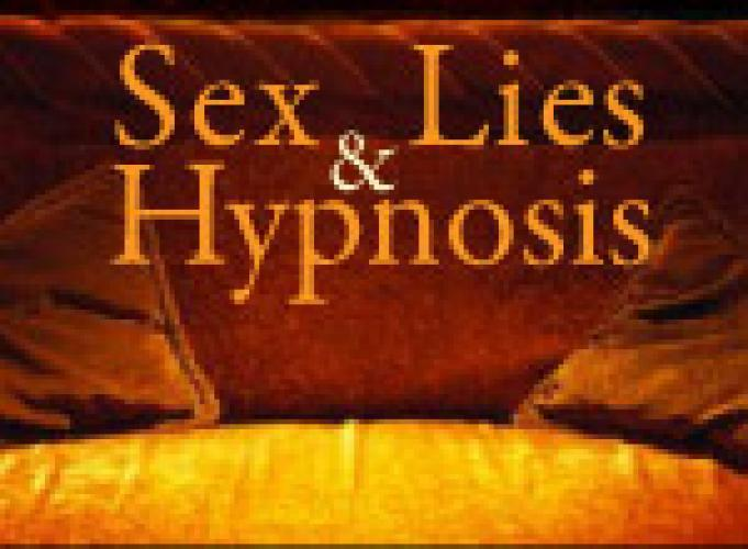 Sex, Lies and Hypnosis next episode air date poster