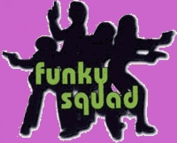 Funky Squad next episode air date poster