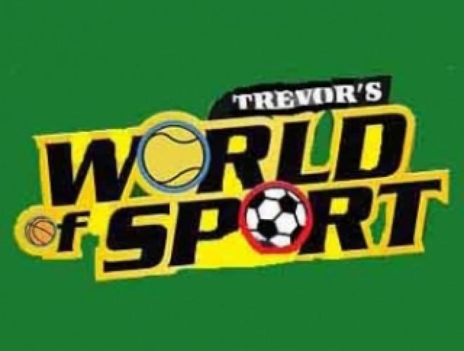 Trevor's World of Sport next episode air date poster