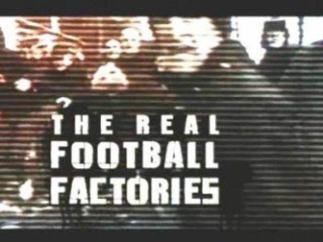 The Real Football Factories next episode air date poster