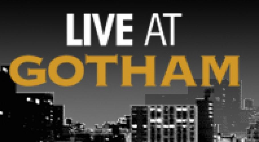 Live at Gotham next episode air date poster