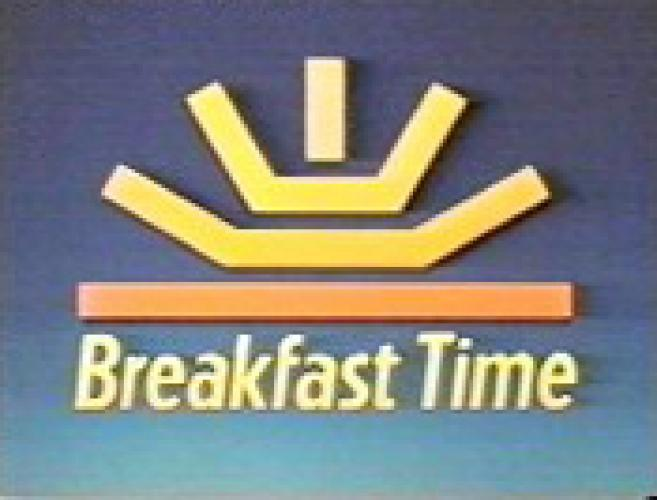 Breakfast Time (UK) next episode air date poster
