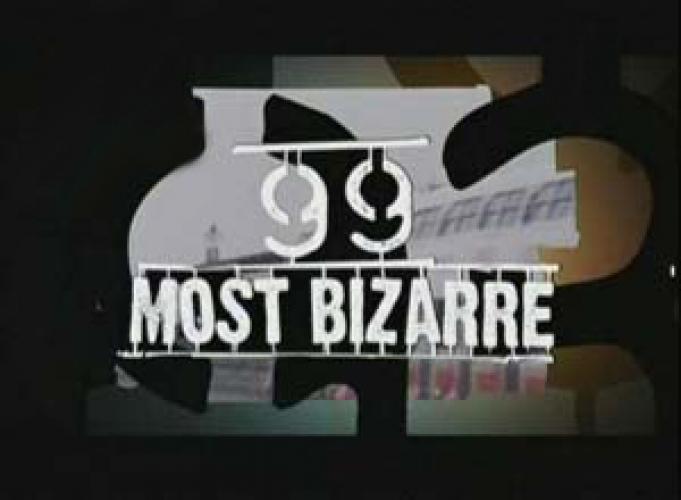 99 Most Bizarre next episode air date poster