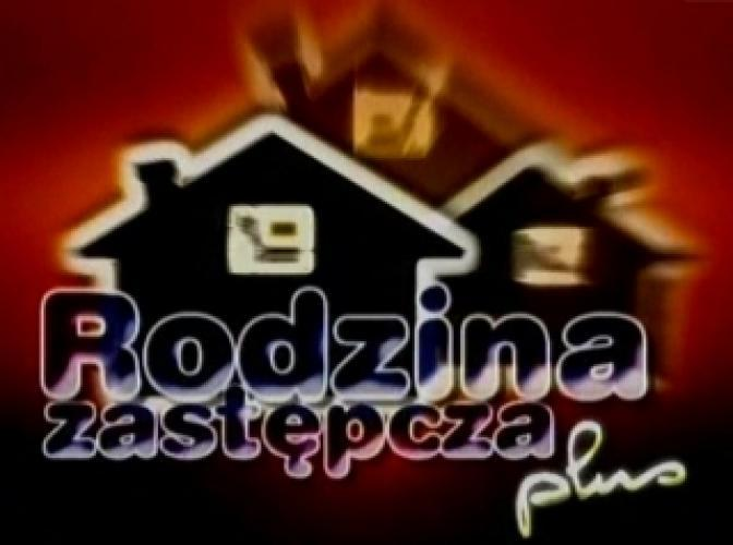Rodzina zastepcza plus next episode air date poster