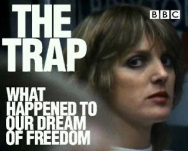 The Trap: What Happened to Our Dream of Freedom next episode air date poster