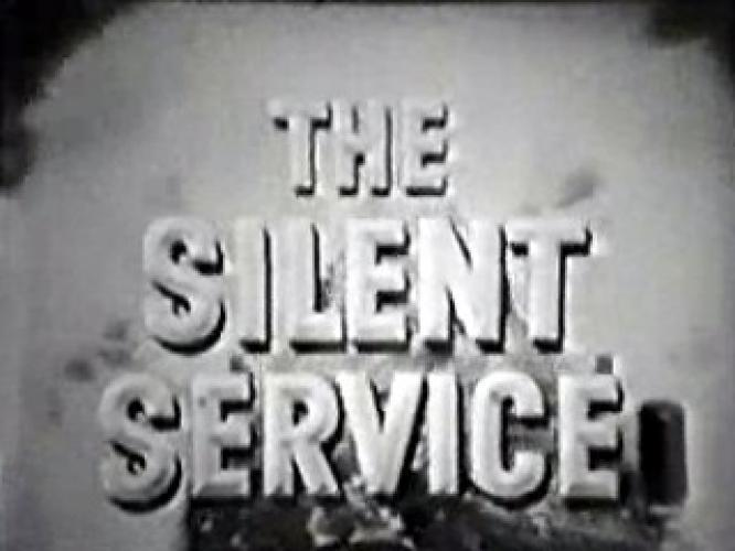 The Silent Service next episode air date poster