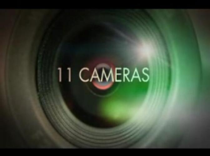 11 Cameras next episode air date poster