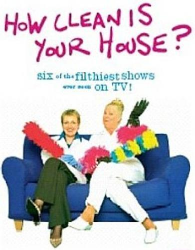 How Clean is Your House? (UK) next episode air date poster