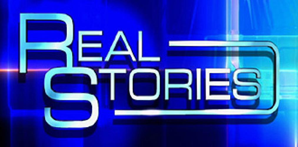 Real Stories next episode air date poster