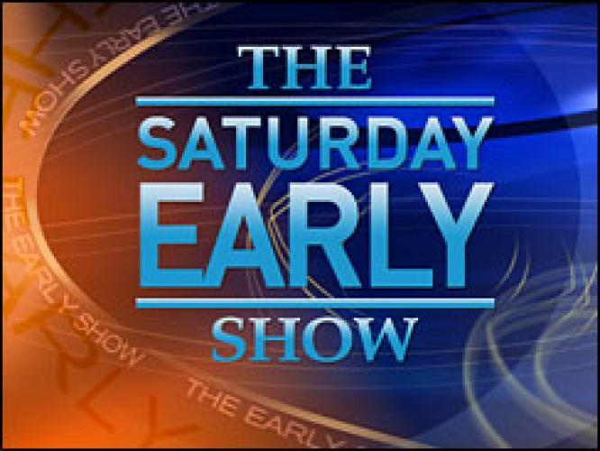 The Saturday Early Show next episode air date poster