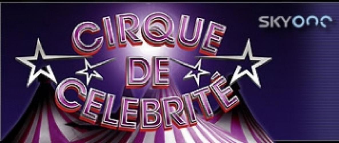 Cirque de Celebrité next episode air date poster