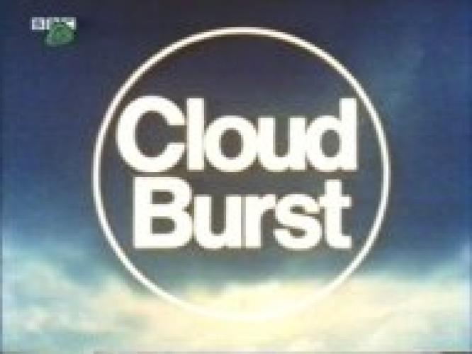 Cloud Burst next episode air date poster