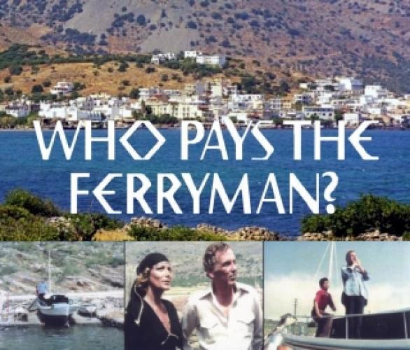Who Pays the Ferryman? next episode air date poster
