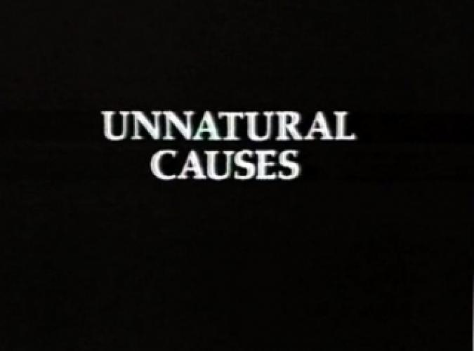 Unnatural Causes next episode air date poster