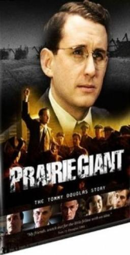 Prairie Giant: The Tommy Douglas Story next episode air date poster