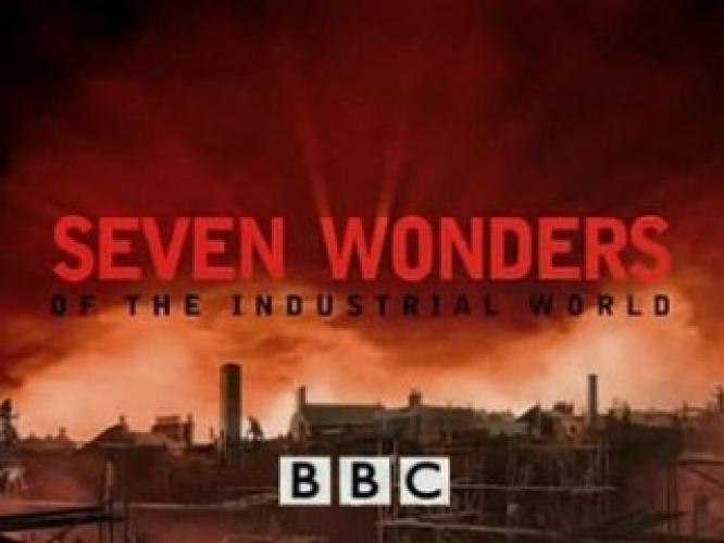 Seven Wonders of the Industrial World next episode air date poster