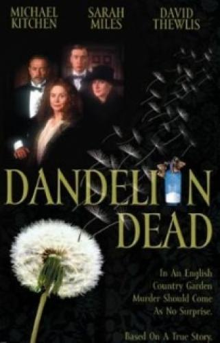 Dandelion Dead next episode air date poster