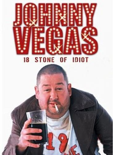 Johnny Vegas: 18 Stone of Idiot next episode air date poster