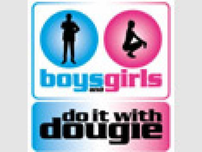 Boys and Girls - Do it with Dougie next episode air date poster