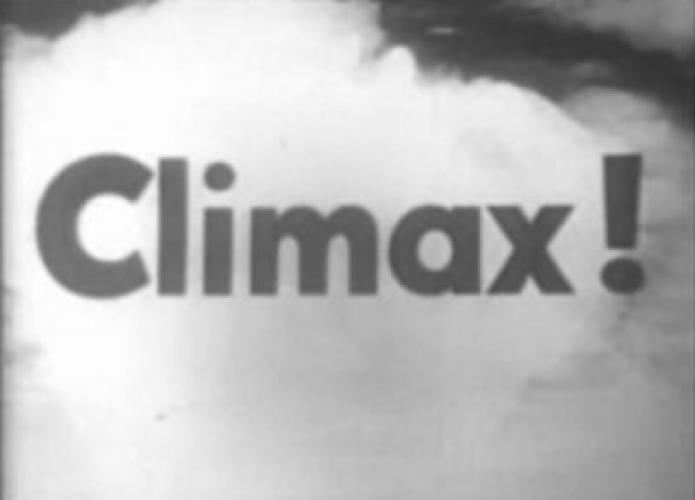 Climax! next episode air date poster