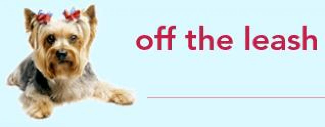Off the Leash next episode air date poster