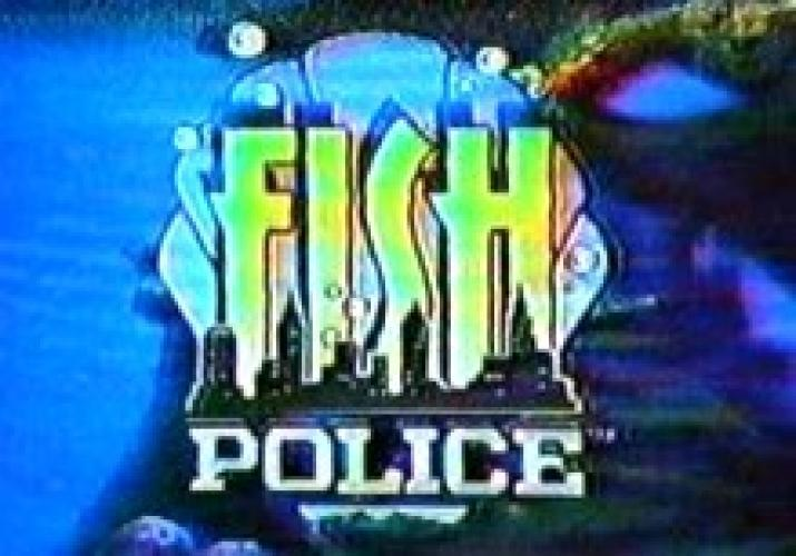 Fish Police next episode air date poster