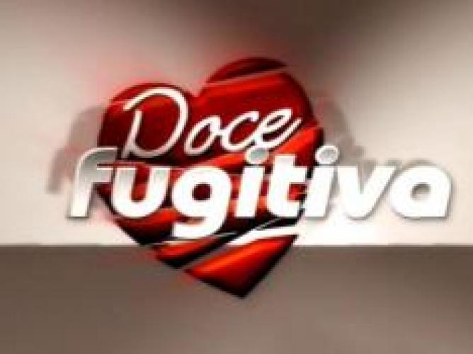 Doce Fugitiva next episode air date poster