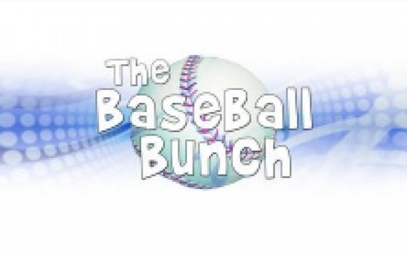 The Baseball Bunch (2007) next episode air date poster