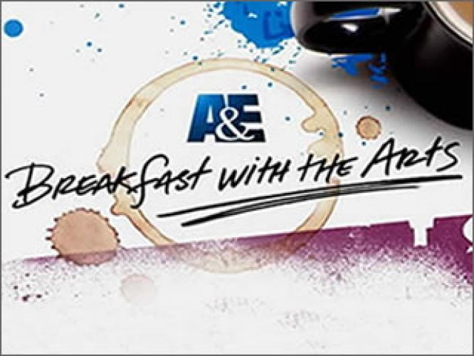 Breakfast with the Arts next episode air date poster
