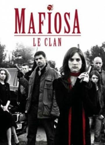 Mafiosa, Le Clan next episode air date poster
