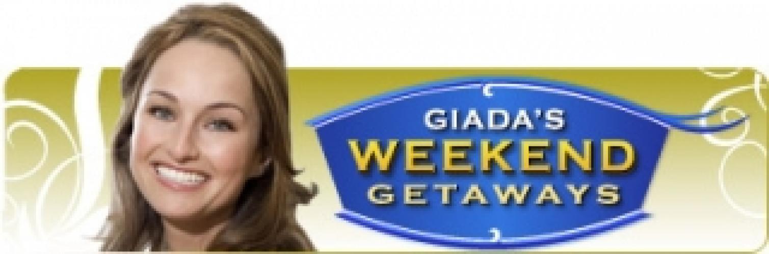 Giada's Weekend Getaways next episode air date poster