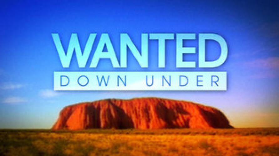 Wanted Down Under next episode air date poster