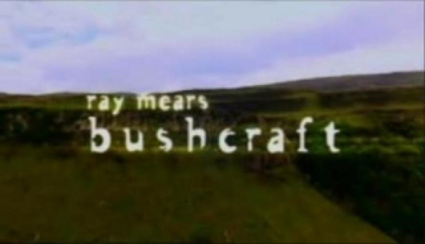 Ray Mears's Bushcraft next episode air date poster