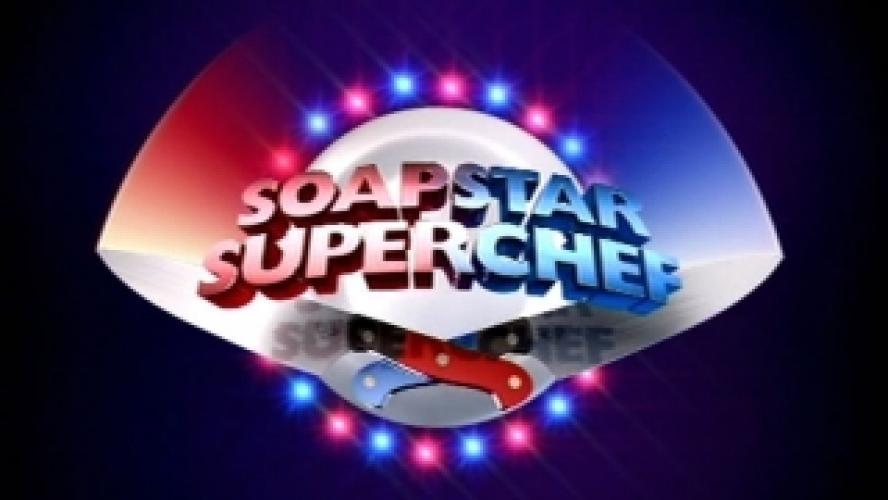 Soapstar Superchef next episode air date poster