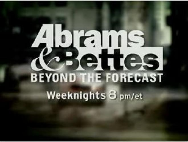 Abrams & Bettes: Beyond The Forecast next episode air date poster